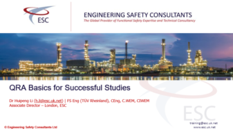 QRA Basics for Successful Studies - Webinar by Dr Huipeng Li Engineering Safety Consultants